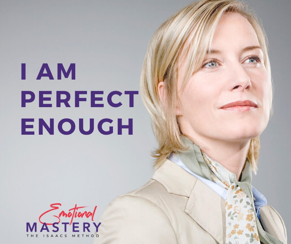 Living in Integrity - I am Perfect Enough